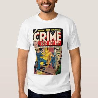 El crimen no paga la camiseta #129 playeras