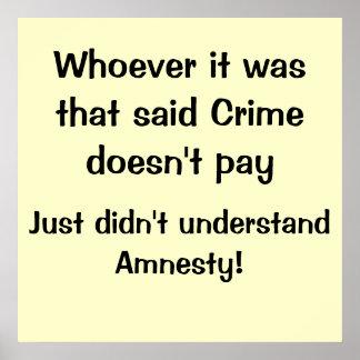 El crimen paga impresiones