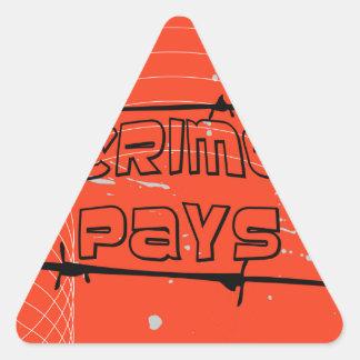 el crimen paga pegatina triangular