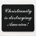 ¡El cristianismo está destruyendo América! - Mouse Alfombrilla De Ratones