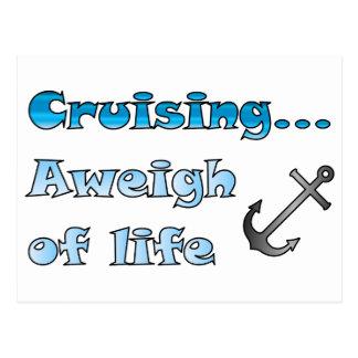 El cruzar… Aweigh de vida Postales