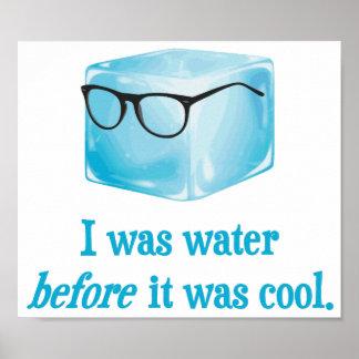 El cubo de hielo del inconformista era agua antes póster