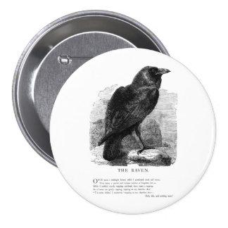 El cuervo de Edgar Allen Poe Pin Redondo De 3 Pulgadas