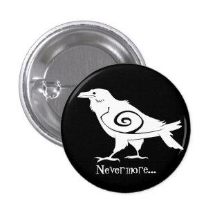 El cuervo tribal reverso abotona nunca más pin redondo de 1 pulgada
