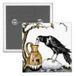 El cuervo y el botón de la jarra pin