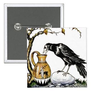 El cuervo y el botón de la jarra pin cuadrado