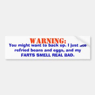 El cuidado, hediondo farts. etiqueta de parachoque