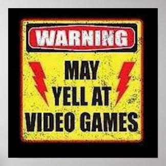 El cuidado puede gritar en los videojuegos posters
