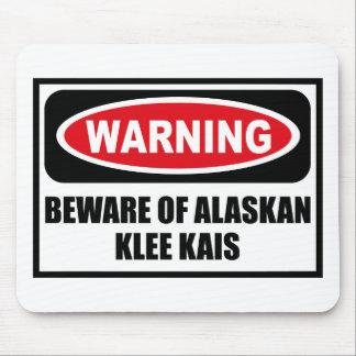 El cuidado SE GUARDA de KLEE DE ALASKA KAIS Mousep Alfombrillas De Raton