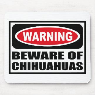El cuidado SE GUARDA de las CHIHUAHUAS Mousepad Alfombrillas De Ratón