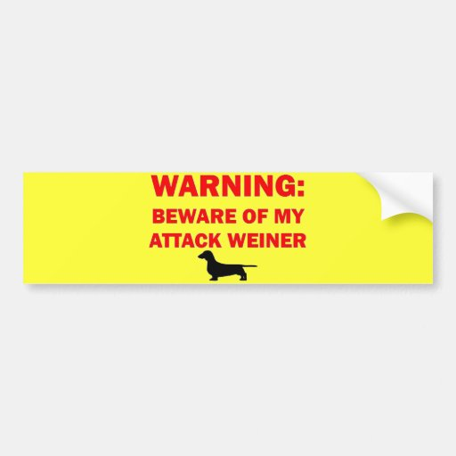 El cuidado se guarda del perro de Weiner del ataqu Etiqueta De Parachoque