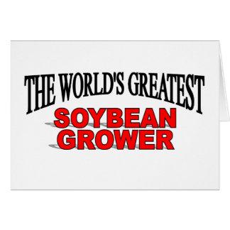 El cultivador más grande de la soja del mundo tarjeta de felicitación