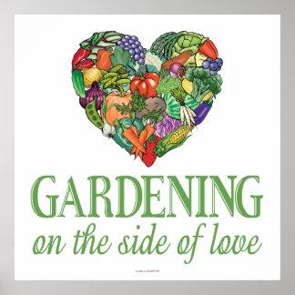 El cultivar un huerto en el lado de amor póster