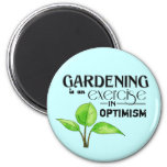 El cultivar un huerto es un ejercicio en optimismo imanes de nevera