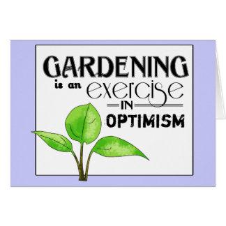 El cultivar un huerto es un ejercicio en optimismo tarjeton