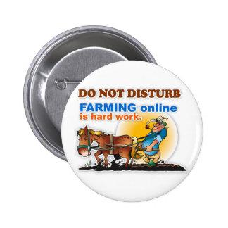 """El """"cultivo en línea es botón del trabajo duro"""" pin redondo de 2 pulgadas"""