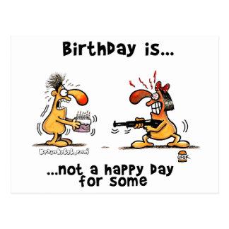 El cumpleaños es… No un día feliz para alguno Postales