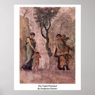 El Cupid castigado por el pintor de Pompeian Póster