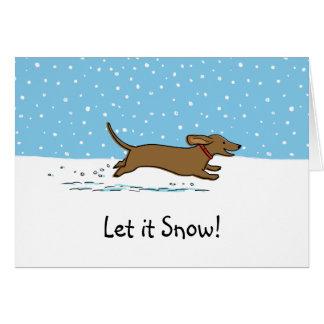 El Dachshund lo dejó nevar - día de fiesta feliz Felicitación