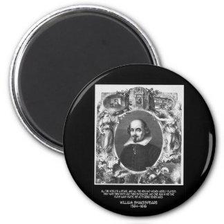 El ~ de la cita de Shakespeare todo el mundo es Imán Redondo 5 Cm