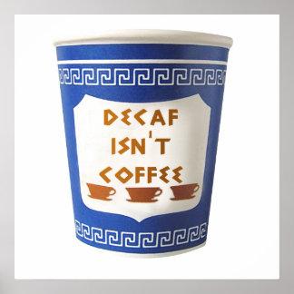 El Decaf no es poster del café
