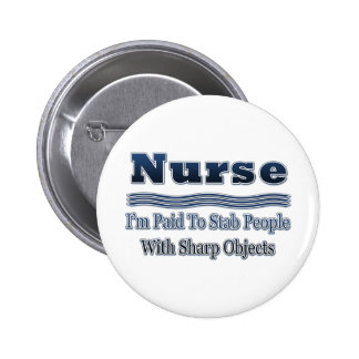 El decir chistoso de la enfermera pin redondo de 2 pulgadas
