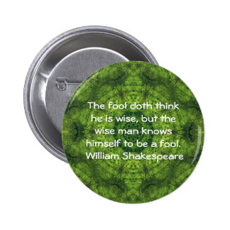 El decir de la cita de la sabiduría de William Pin Redondo De 2 Pulgadas