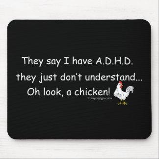 El decir del pollo de ADHD Alfombrillas De Ratones