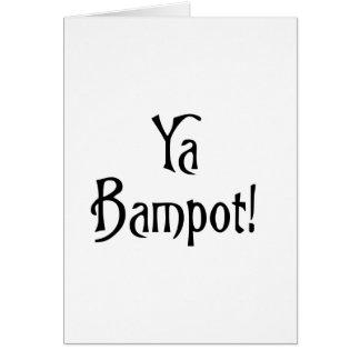 El decir escocés divertido del argot de Ya Bampot Tarjeta De Felicitación