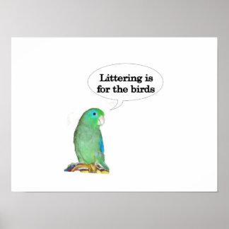 El dejar en desorden está para los pájaros póster