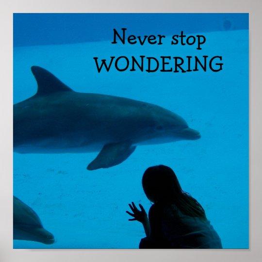 """El delfín y el océano """"nunca paran el preguntarse"""" póster"""