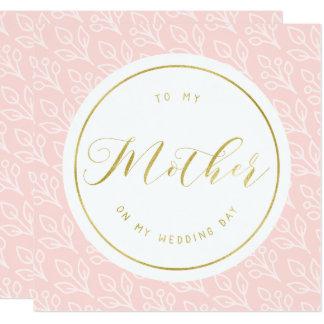 """El   delicado moderno a mi madre en mi día de boda invitación 5.25"""" x 5.25"""""""
