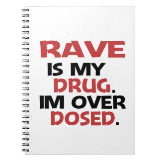 El delirio es mi droga que estoy sobre dosificado spiral notebook