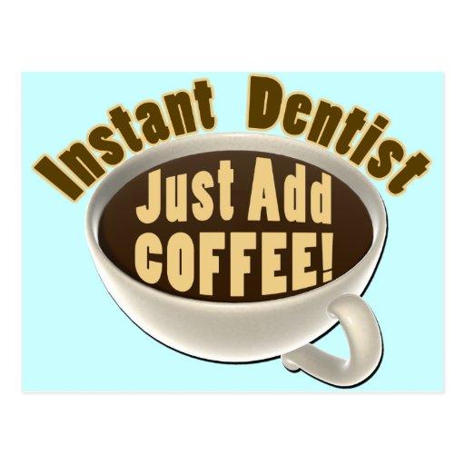 El dentista inmediato apenas añade el café tarjetas postales