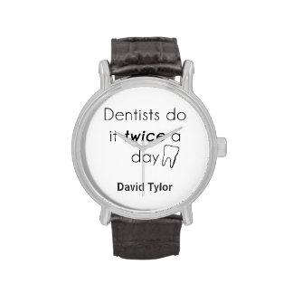 ¡El dentista lo hace! Reloj