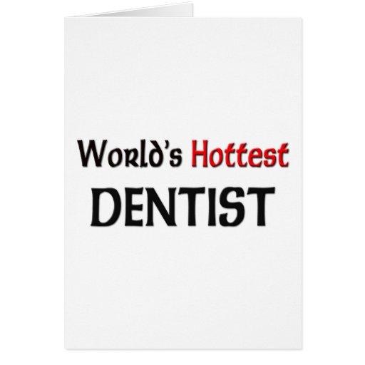 El dentista más caliente de los mundos tarjeta de felicitación