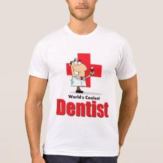 El dentista más fresco del mundo t-shirts