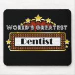 El dentista más grande del mundo tapete de ratón