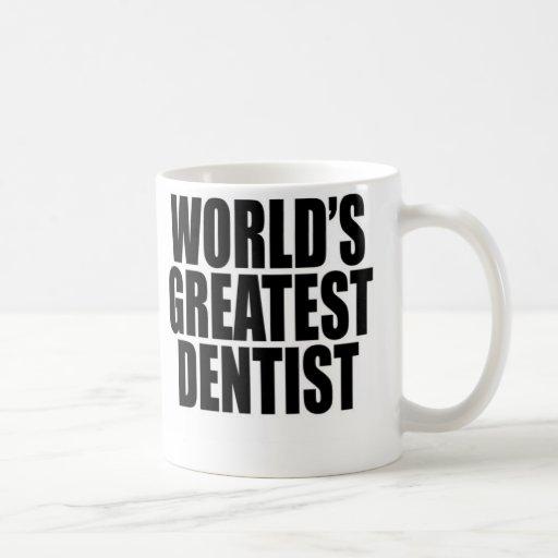 El dentista más grande del mundo taza clásica