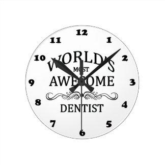 El dentista más impresionante del mundo reloj redondo mediano