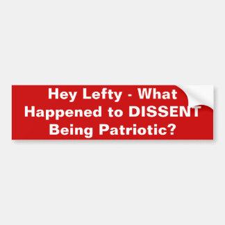 El desacuerdo es patriótico pegatina de parachoque