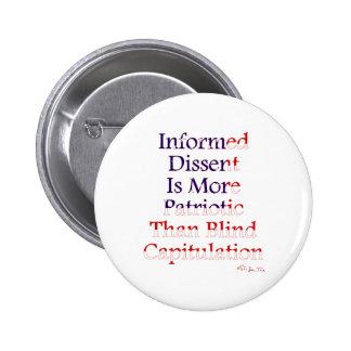 El desacuerdo informado es patriótico pin redondo 5 cm
