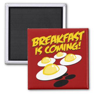 ¡El desayuno está viniendo! Imán Cuadrado