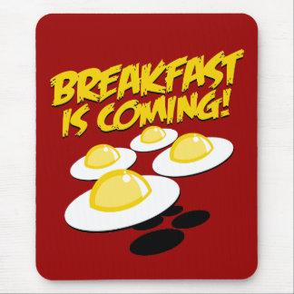 ¡El desayuno está viniendo! Mouse Pads