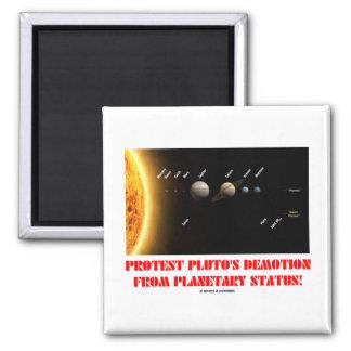 ¡El descenso de rango de Plutón de la protesta de  Imán Cuadrado