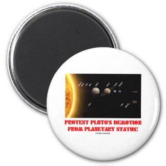 ¡El descenso de rango de Plutón de la protesta de  Imán Redondo 5 Cm
