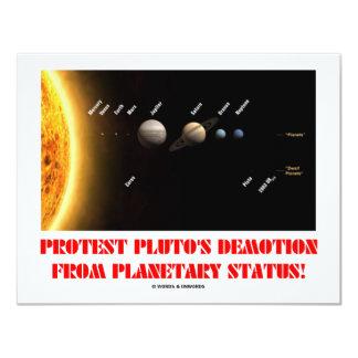 """¡El descenso de rango de Plutón de la protesta de Invitación 4.25"""" X 5.5"""""""