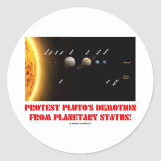 ¡El descenso de rango de Plutón de la protesta de Pegatina Redonda