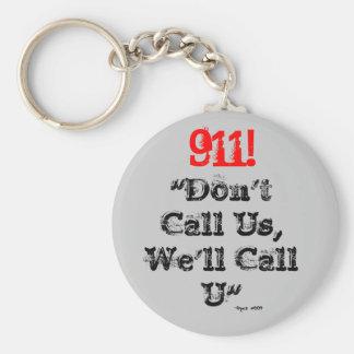 """El despachador 911 llamaremos llavero de U"""""""