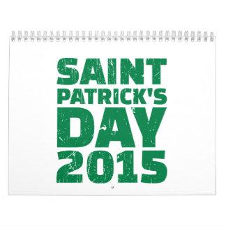 El día 2015 de San Patricio Calendarios